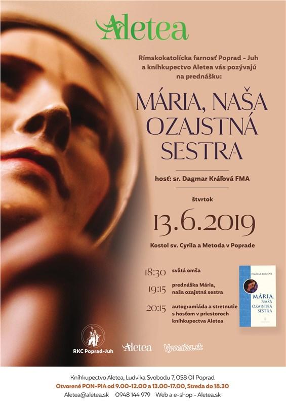 Sr. Dagmar Kráľová, FMA - Mária, naša ozajstná sestra